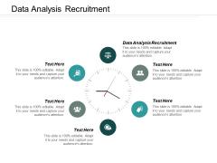 Data Analysis Recruitment Ppt PowerPoint Presentation Professional Graphics Design Cpb