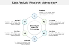Data Analysis Research Methodology Ppt PowerPoint Presentation Model Graphics Cpb