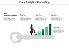 Data Analytics Consulting Ppt PowerPoint Presentation Layouts Deck Cpb