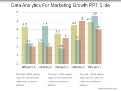 Data Analytics For Marketing Growth Ppt Slide