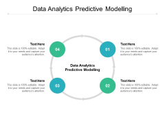 Data Analytics Predictive Modelling Ppt PowerPoint Presentation Professional Slides Cpb