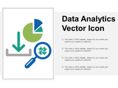 Data Analytics Vector Icon Ppt Powerpoint Presentation Icon Designs