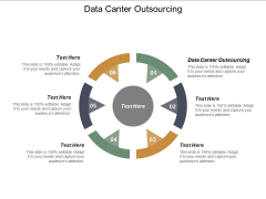 Data Canter Outsourcing Ppt PowerPoint Presentation Gallery Influencers Cpb