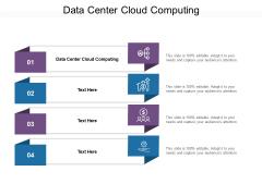 Data Center Cloud Computing Ppt PowerPoint Presentation Icon Cpb Pdf