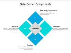 Data Center Components Ppt PowerPoint Presentation Professional Graphics Download Cpb