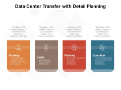 Data Center Transfer With Detail Planning Ppt PowerPoint Presentation File Portfolio PDF