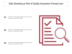 Data Checking As Part Of Quality Assurance Process Icon Ppt PowerPoint Presentation Infographics Diagrams PDF