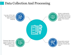 Data Collection And Processing Ppt PowerPoint Presentation Portfolio Slides