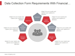 Data Collection Form Requirements With Financial Details Ppt PowerPoint Presentation Pictures