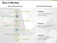Data Collection Ppt PowerPoint Presentation Slides Shapes