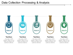 Data Collection Processing And Analysis Ppt PowerPoint Presentation Pictures Infographics