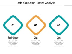Data Collection Spend Analysis Ppt PowerPoint Presentation Gallery Mockup Cpb