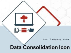 Data Consolidation Icon Integration Gear Storage Ppt PowerPoint Presentation Complete Deck