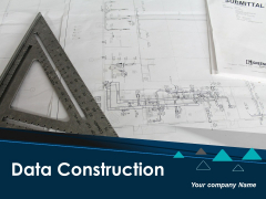 Data Construction Ppt PowerPoint Presentation Complete Deck With Slides