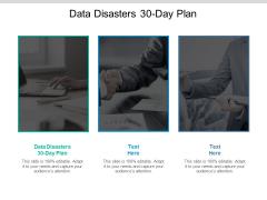 Data Disasters 30 Day Plan Ppt PowerPoint Presentation Portfolio Slide Cpb