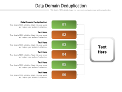 Data Domain Deduplication Ppt PowerPoint Presentation Portfolio Templates Cpb Pdf