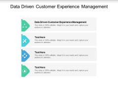 Data Driven Customer Experience Management Ppt PowerPoint Presentation Professional Slide Portrait Cpb