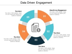 Data Driven Engagement Ppt Powerpoint Presentation Show Graphics Design Cpb