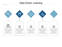 Data Driven Learning Ppt PowerPoint Presentation Show Demonstration Cpb Pdf