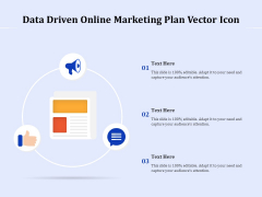 Data Driven Online Marketing Plan Vector Icon Ppt PowerPoint Presentation Icon Objects PDF