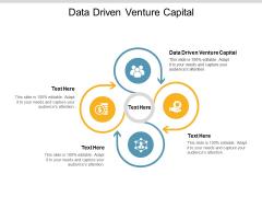 Data Driven Venture Capital Ppt PowerPoint Presentation Summary Good Cpb