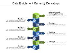 Data Enrichment Currency Derivatives Ppt PowerPoint Presentation Portfolio Tips Cpb Pdf