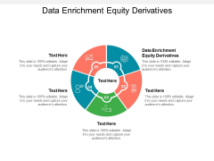 Data Enrichment Equity Derivatives Ppt PowerPoint Presentation Infographics Design Templates Cpb Pdf