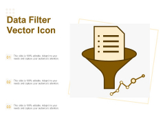 Data Filter Vector Icon Ppt PowerPoint Presentation Slides Background Images