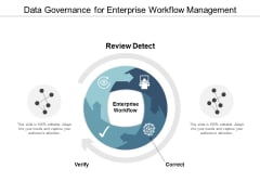 Data Governance For Enterprise Workflow Management Ppt PowerPoint Presentation Professional Graphics