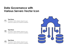 Data Governance With Various Servers Vector Icon Ppt PowerPoint Presentation File Demonstration PDF