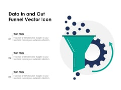 Data In And Out Funnel Vector Icon Ppt PowerPoint Presentation Professional Slides PDF