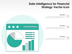 Data Intelligence For Financial Strategy Vector Icon Ppt PowerPoint Presentation File Maker PDF