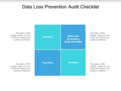 Data Loss Prevention Audit Checklist Ppt PowerPoint Presentation Gallery Example File Cpb