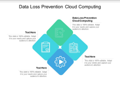 Data Loss Prevention Cloud Computing Ppt PowerPoint Presentation Show Graphics Cpb