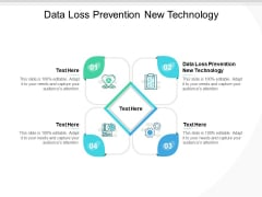 Data Loss Prevention New Technology Ppt PowerPoint Presentation Outline Graphics Cpb