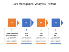 Data Management Analytics Platform Ppt PowerPoint Presentation Pictures Sample Cpb