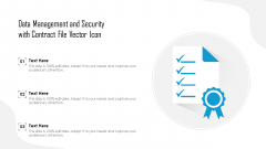 Data Management And Security With Contract File Vector Icon Ppt PowerPoint Presentation Gallery Display PDF