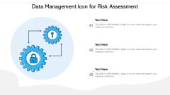 Data Management Icon For Risk Assessment Ppt PowerPoint Presentation File Information PDF
