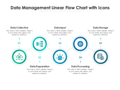 Data Management Linear Flow Chart With Icons Ppt PowerPoint Presentation Gallery Graphic Tips PDF