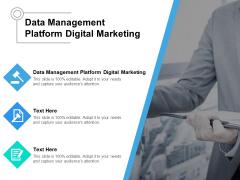 Data Management Platform Digital Marketing Ppt PowerPoint Presentation Show Maker Cpb