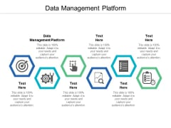 Data Management Platform Ppt PowerPoint Presentation Ideas Picture Cpb