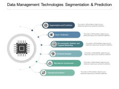 Data Management Technologies Segmentation And Prediction Ppt PowerPoint Presentation Professional Show