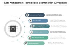 Data Management Technologies Segmentation And Prediction Ppt PowerPoint Presentation Professional Show