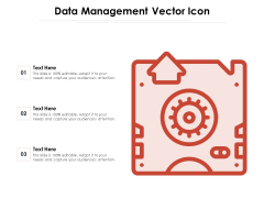 Data Management Vector Icon Ppt PowerPoint Presentation File Ideas PDF