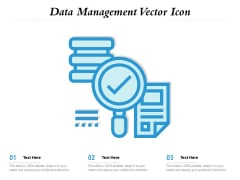 Data Management Vector Icon Ppt PowerPoint Presentation File Visual Aids PDF