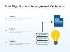 Data Migration And Management Vector Icon Ppt PowerPoint Presentation Gallery Infographic Template PDF