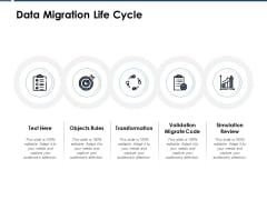 Data Migration Life Cycle Ppt PowerPoint Presentation Good