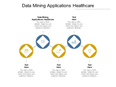 Data Mining Applications Healthcare Ppt PowerPoint Presentation Slides Gallery Cpb