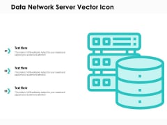 Data Network Server Vector Icon Ppt PowerPoint Presentation Infographic Template Icons PDF