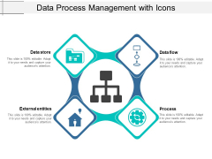 Data Process Management With Icons Ppt PowerPoint Presentation Infographic Template Images